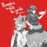 8magics to kill the gods (touhou) - 556t
