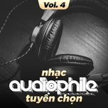 nhac audiophile tuyen chon (vol. 4) - v.a