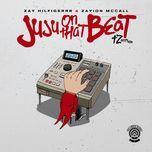 juju on that beat (tz anthem) (single) - zay hilfigerrr, zayion mccall