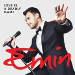 love is a deadly game (single) - emin