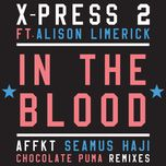 in the blood - x-press 2, alison limerick