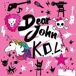 K.O.L. (Single) - Dear John