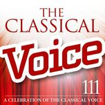 the classical voice: a celebration of the classical voice - v.a