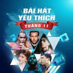 bai hat yeu thich thang 11 - v.a