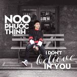 i don't believe in you (single) - noo phuoc thinh, basick