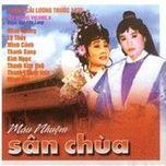 mau nhuom san chua (cai luong nguyen tuong) - v.a