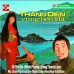 thang dien vung ben ha (cai luong) - v.a
