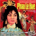 phan le hue (trich doan cai luong truoc 1975) - v.a