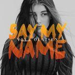 say my name (single) - ylva olaisen