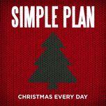 christmas everyday (single) - simple plan