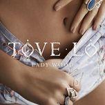cool girl (single) - tove lo