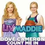 count me in (from liv and maddie/ soundtrack version) (single) - dove cameron