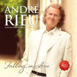 falling in love - andre rieu, johann strauss orchestra