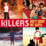 don't shoot me santa (single) - the killers, wild light, mariachi el bronx