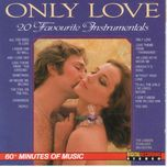 only love, 20 favourite instrumentals - v.a