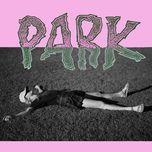 park (ep) - laurel