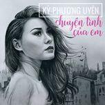 chuyen tinh cua em (thuy nga cd) - ky phuong uyen