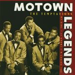 Motown Legends-My Girl / (I Know) I'm Losing You