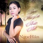 doc huyen nuc no (single) - ngoc han
