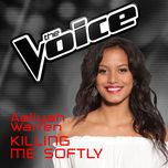 killing me softly (the voice australia 2016 performance) (single) - aaliyah warren