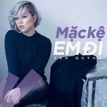 mac ke em di (single) - van quynh