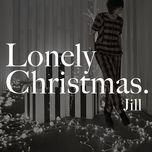 lonely christmas (single) - jill vidal (ve thi)