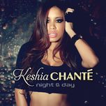 night & day - keshia chante