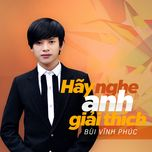 hay nghe anh giai thich (single) - bui vinh phuc