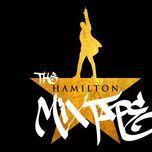 the hamilton mixtape - v.a