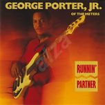runnin' partner - george porter jr.