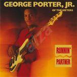 runnin' partner - george porter jr.