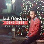 Last Christmas Song 2016