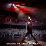this house is not for sale (live from the london palladium/2016) - bon jovi