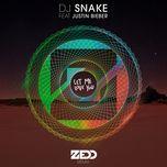 let me love you (zedd remix) (single) - dj snake, zedd, justin bieber
