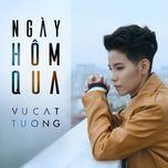 Ngày Hôm Qua (Single)