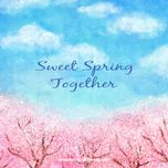 sweet spring together - dang cap nhat