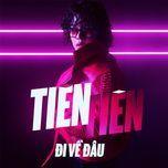 di ve dau (single) - tien tien