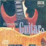 romantic guitar vol. 1 - wonderful tonight - john kuek
