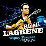 just the way you are - bireli lagrene