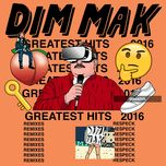 dim mak greatest hits 2016: remixes - v.a