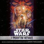 star wars: the phantom menace (original motion picture soundtrack) - john williams