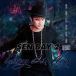 Sến Bay 2 - Bolero Remix
