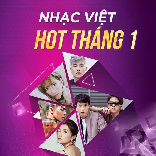 Nhạc Việt Hot Tháng 1 -  lk
