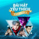 bai hat yeu thich thang 1 - v.a