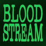 Bloodstream (Single)