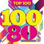 top 100 80s - v.a
