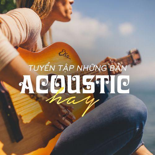 Những Bản Nhạc Acoustic Hay