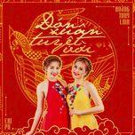 Đón Xuân Tuyệt Vời (Single) - Hoàng Thùy Linh, Chi Pu