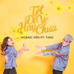 Tết Đã Về Hay Chưa (2017 Version) (Single)
