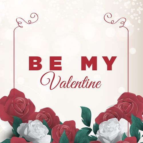 Be My Valentine 2017